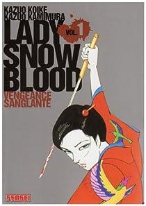 Lady Snowblood, tome 1 : Vengeance sanglante par Kazuo Koike