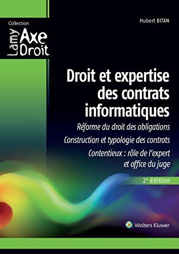 Droit et expertise des contrats informatiques par Hubert Bitan