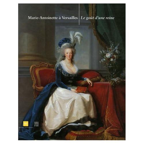 Marie-Antoinette à Versailles : Le goût d'une reine