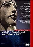 Luxor - Göttertempel und Gräber Teil 6 -