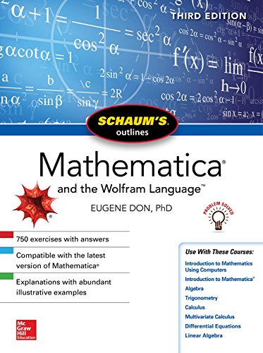 Schaum's Outline of Mathematica, Third Edition (Schaum's Outlines) por Eugene Don