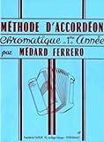 Methode D'Accordeon Chromatique 1re Annee