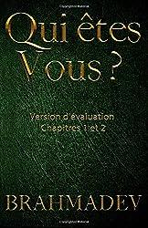 Qui êtes-vous Tome 1 - Version d'évaluation: Les deux premiers chapitres