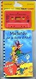 Motordu sur la botte d'Azur. Livre + cassettes - Gallimard Jeunesse - 20/09/2000