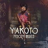 Songtexte von Y'akoto - Moody Blues