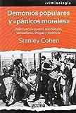 """Demonios populares y """"pánicos morales"""" (Criminología)"""