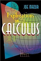 Explorations in Calculus