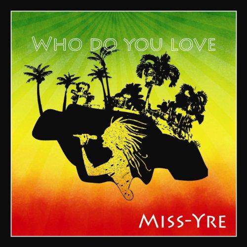 Who Do You Love? (Singel)