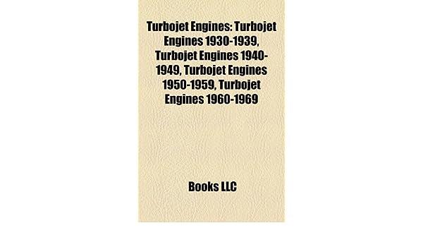 Amazon in: Buy Turbojet Engines: Turbojet Engines 1930-1939
