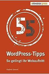 55 WordPress-Tipps. So gelingt Ihr Webauftritt Gebundene Ausgabe