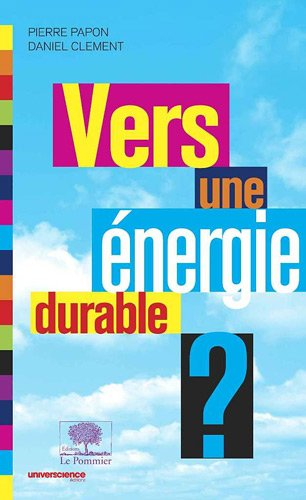 Vers une énergie durable ?