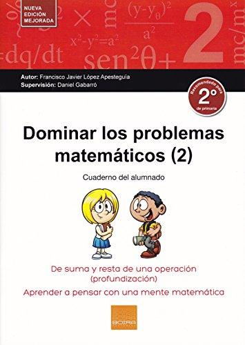 Dominar problemas matemáticos 2º E.P.