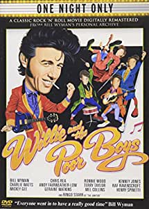Bill Wyman, Ronnie Wood & Charlie Watts - Willie And The Poor Boys (Dvd) [2006]