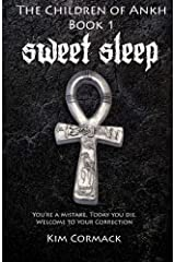 Sweet Sleep:The Children of Ankh Book 1 Broché