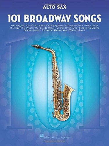 101 Broadway Songs: Alto Saxophone por Hal Leonard Publishing Corporation