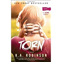Torn: Book 1 in the Torn Series by K.A. Robinson (2013-09-03)