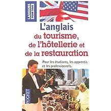 Tourisme, hôtellerie et de restauration - anglais