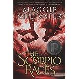 The Scorpio Races by Maggie Stiefvater (2013-04-01)