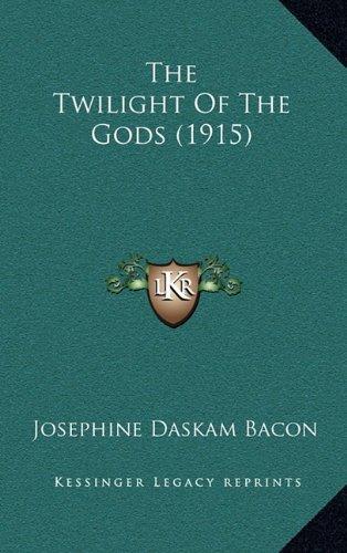 The Twilight of the Gods (1915)