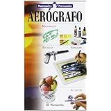 Aerógrafo (Manuales parramón)