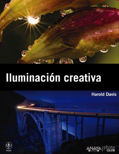 Iluminación creativa (Photoclub) por Harold Davis