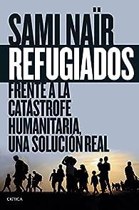 Refugiados par Sami Naïr