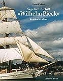 """Segelschulschiff """"Wilhelm Pieck"""": Kapitäne berichten"""