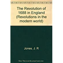Title: The Revolution of 1688 in England Revolutions in t
