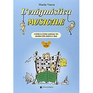 L'enigmistica musicale. Corso di teoria musicale per bambini con giochi e quiz: 2