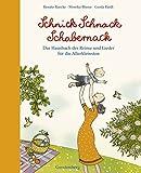 Schnick Schnack Schabernack: Das Hausbuch der Reime und Lieder f�r die Allerkleinsten