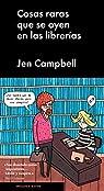 Cosas raras que se oyen en las librerías par Campbell