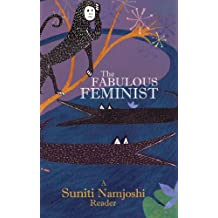 The Fabulous Feminist – A Suniti Namjoshi Reader