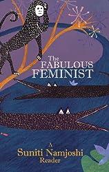 The Fabulous Feminist – A Suniti Namjoshi Reader