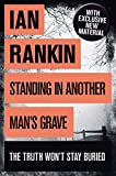 Standing in Another Man's Grave: A John Rebus Novel (kindle edition)