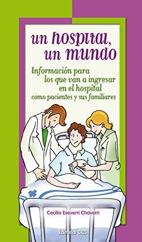 Un hospital, un mundo (La zarza ardiente n 35)