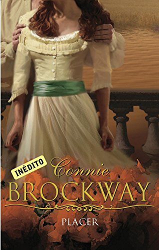 Placer (Buscadores de rosas 2) por Connie Brockway