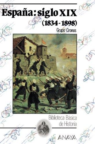 Pdf España Siglo Xix 1834 1898 La Espana Del Siglo Xix 1834 1898 Historia Y Literatura Biblioteca Básica De Historia Download Ngelaldous