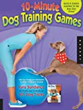 The 10-Minute Dog Training Games