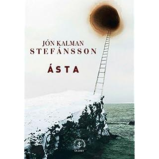 Ásta : roman traduit de l'islandais par Eric Boury (En lettres d'ancre) (French Edition)