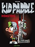 Kid Paddle - Monsters Luxe
