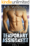 Temporary Assignment Vol 1: A Military Romance
