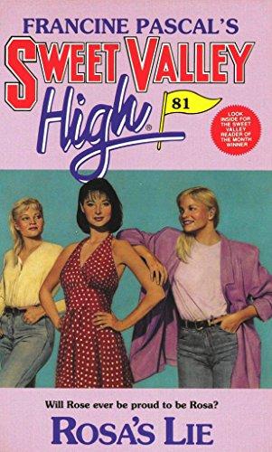 Rosa's Lie (Sweet Valley High Book 81)