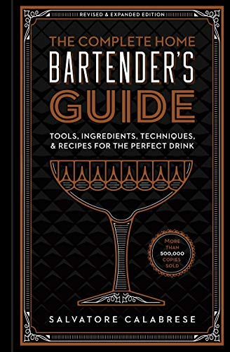 Sterling Tools (The Complete Home Bartender's Guide: Tools, Ingredients, Techniques, & Recipes for the Perfect Drink (English Edition))