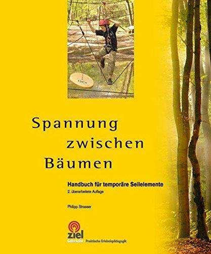 spannung-zwischen-bumen-handbuch-fr-temporre-seilelemente
