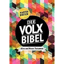Die Volxbibel: Altes und Neues Testament (German Edition)