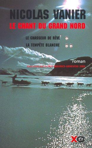 Le Chant du Grand Nord, coffret de 2 volumes