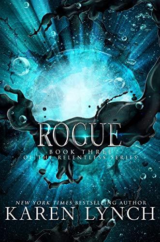Rogue (Relentless Book 3) (English Edition)