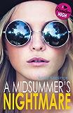 A Midsummer's Nightmare (Hamilton High Book 3)