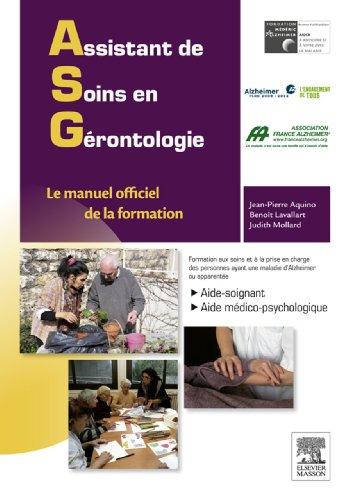 Assistant de soins en grontologie: Le manuel officiel de la formation