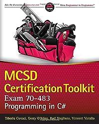 MCSD Certification Toolkit (Exam 70-483): Programming in C#